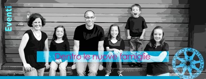 Dentro le Nuove Famiglie
