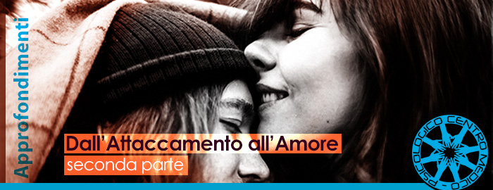 Dall' attaccamento all' amore – Seconda e ultima parte